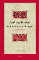 Faith and Freedom in Galatia and Senegal