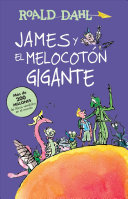 James y el Melocot  n Gigante  James and the Giant Peach  Book