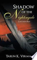 Shadow Of The Nightingale