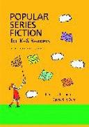 Popular Series Fiction for K-6 Readers