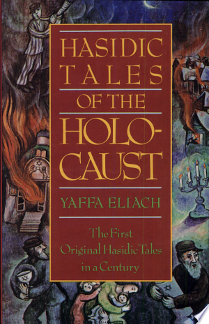 Download Hasidic Tales of the Holocaust Free Books - Read Books