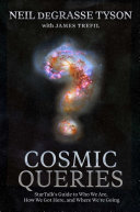 Cosmic Queries