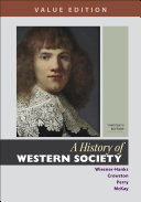 A History of Western Society  Value Edition  Combined Volume