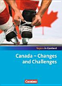 Topics in Context  Canada   Changes and Challenges