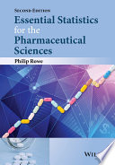 Essential Statistics for the Pharmaceutical Sciences