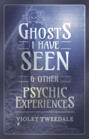 Pdf Ghosts I Have Seen - and Other Psychic Experiences Telecharger