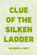 Clue of the Silken Ladder