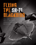 Flying the SR-71 Blackbird Pdf/ePub eBook