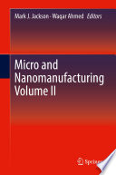 Micro and Nanomanufacturing Book