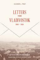 Letters from Vladivostock, 1894-1930