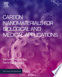 Carbon Nanomaterials for Biological and Medical Applications