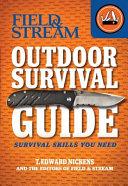 Field   Stream Outdoor Survival Guide