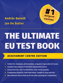 The Ultimate EU Test Book - Assessment Centre Edition