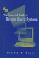 The Essential Guide to Bulletin Board Systems
