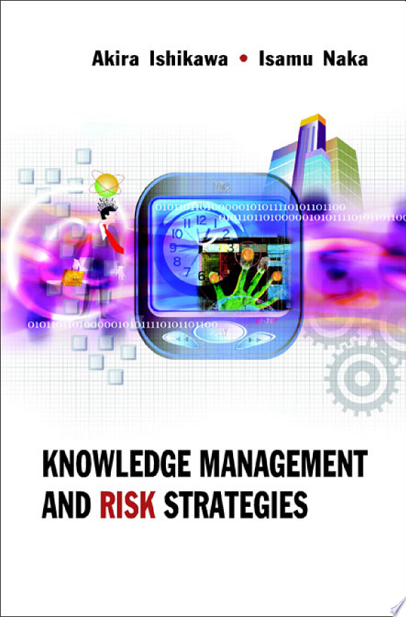 Knowledge Management and Risk Strat