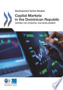 Development Centre Studies Capital Markets In The Dominican Republic Tapping The Potential For Development