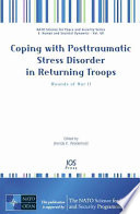 Coping with Posttraumatic Stress Disorder in Returning Troops Book