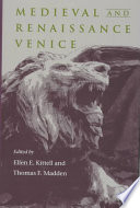 Medieval and Renaissance Venice Book