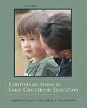 Continuing Issues in Early Childhood Education Book