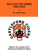 Days of the Tigers 1926 2015