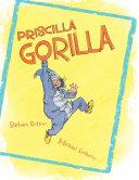 Priscilla Gorilla Pdf/ePub eBook