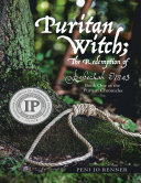 Pdf Puritan Witch; the Redemption of Rebecca Eames: Book One of the Puritan Chronicles