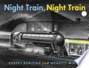 Night Train, Night Train
