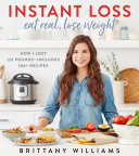 Instant Loss: Eat Real, Lose Weight Pdf/ePub eBook