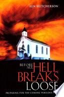 Before All Hell Breaks Loose