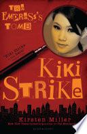 Kiki Strike: The Empress's Tomb