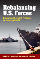 Rebalancing the Force: Basing and Forward Presence in the ...