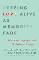 Keeping Love Alive As Memories Fade Book PDF