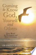 Coming to Know God  Yourself and Others