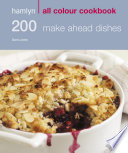 Hamlyn All Colour Cookery  200 Make Ahead Dishes Book
