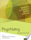 Psychiatry Board Review Book