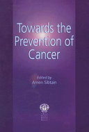 Towards the Prevention of Cancer