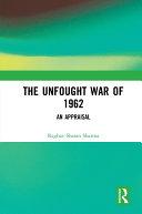 The Unfought War of 1962