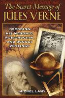 The Secret Message of Jules Verne