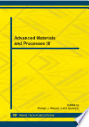 Advanced Materials And Processes III