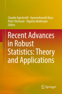 Recent Advances in Robust Statistics  Theory and Applications