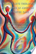 Creative Arts Therapies Approaches In Adoption And Foster Care
