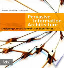 Pervasive Information Architecture Book