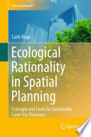 Ecological Rationality In Spatial Planning