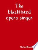 The blacklisted opera singer