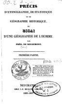 Précis d'ethnographie, de statistique et de géographie historique, ou Essai d'une géographie de l'homme
