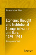 Economic Thought and Institutional Change in France and Italy, 1789–1914