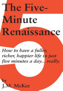 The Five-Minute Renaissance