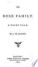 The Rose family : a fairy tale