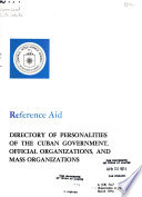 Directory of Personalities of the Cuban Government, Official Organizations, and Mass Organizations