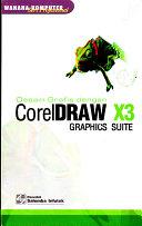 Corel Draw X3: Desain Grafis Suite